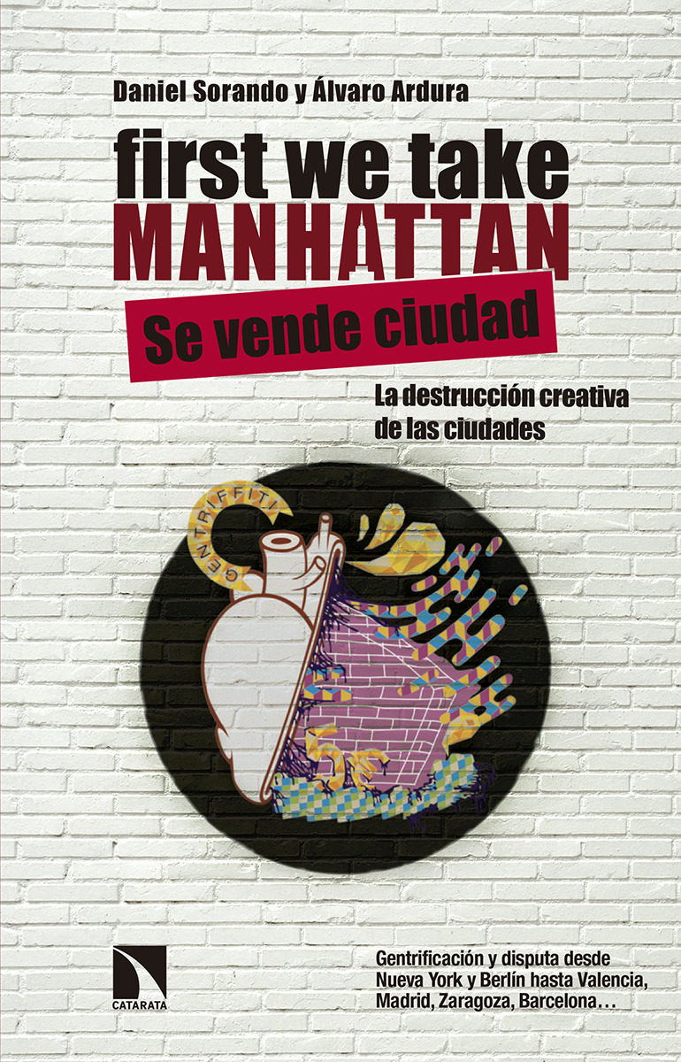 first-we-take-manhattan-gentrificacion