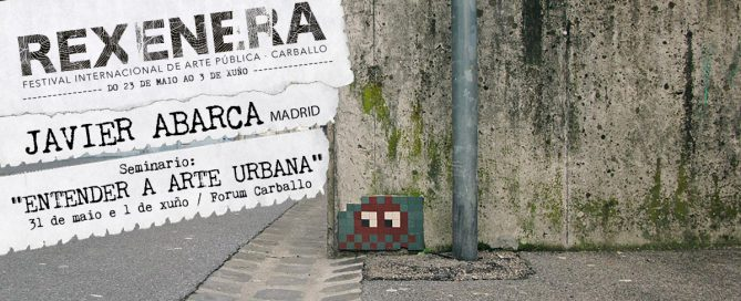 javier-abarca-entender-el-arte-urbano-rexenera-2018