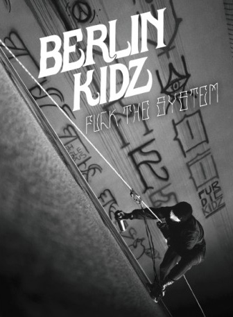 berlin-kidz-fuck-the-system
