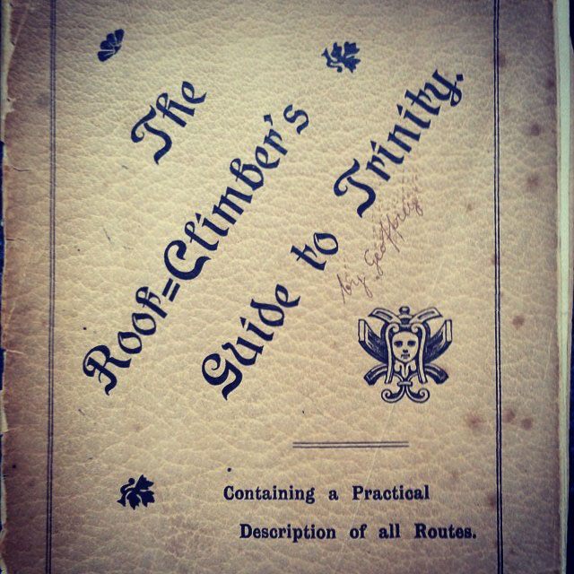 The rock climbers guide to Trinity 1901