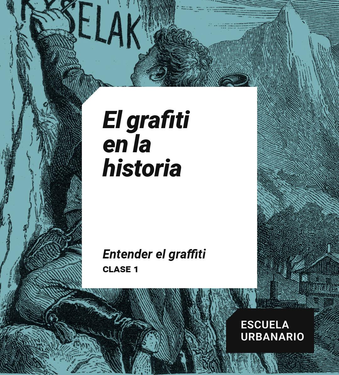 El graffiti en la historia