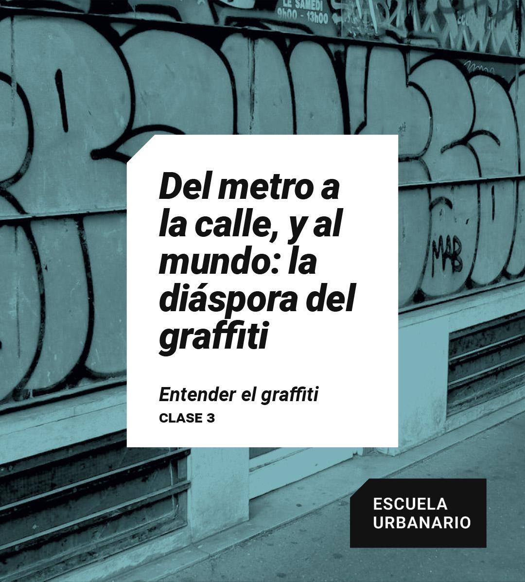 La diáspora del graffiti