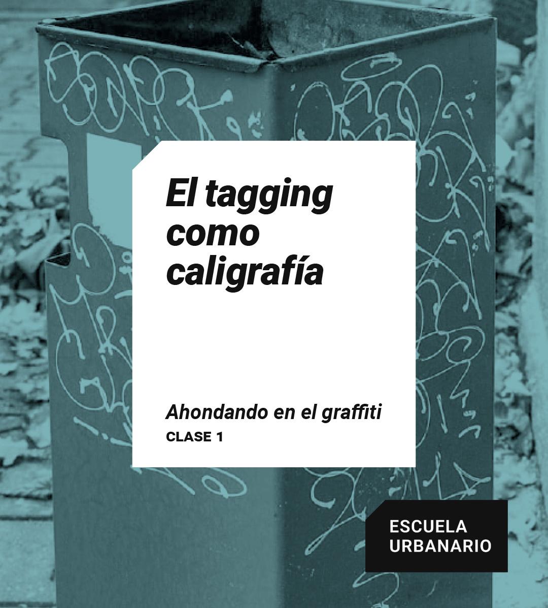 El tagging como caligrafía