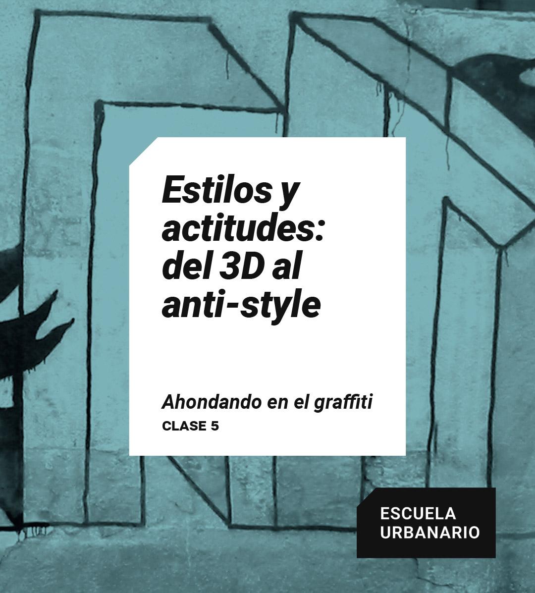 Estilos y actitudes