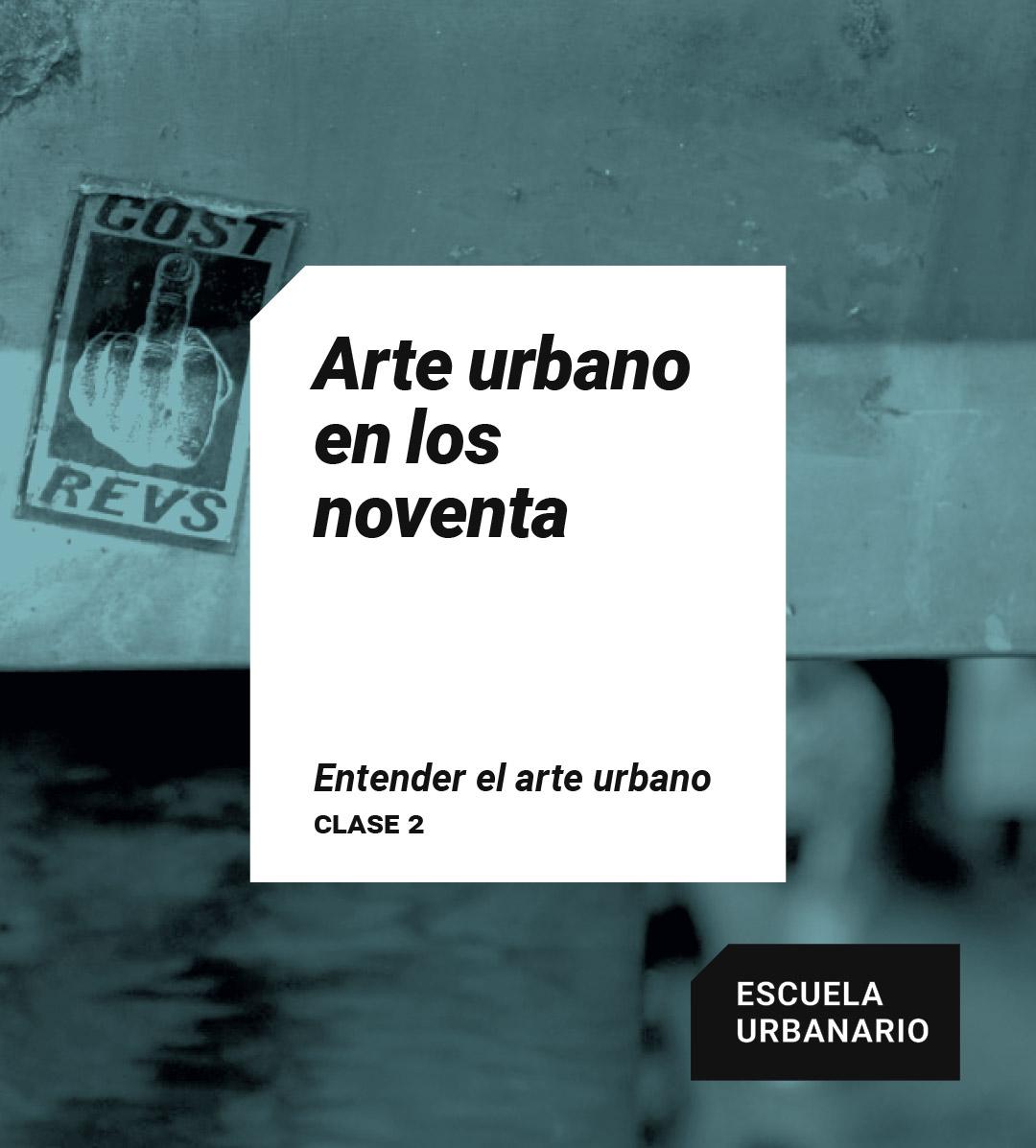 Arte urbano en los 90