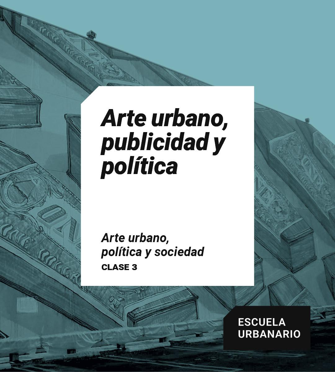 Arte urbano, publicidad y política