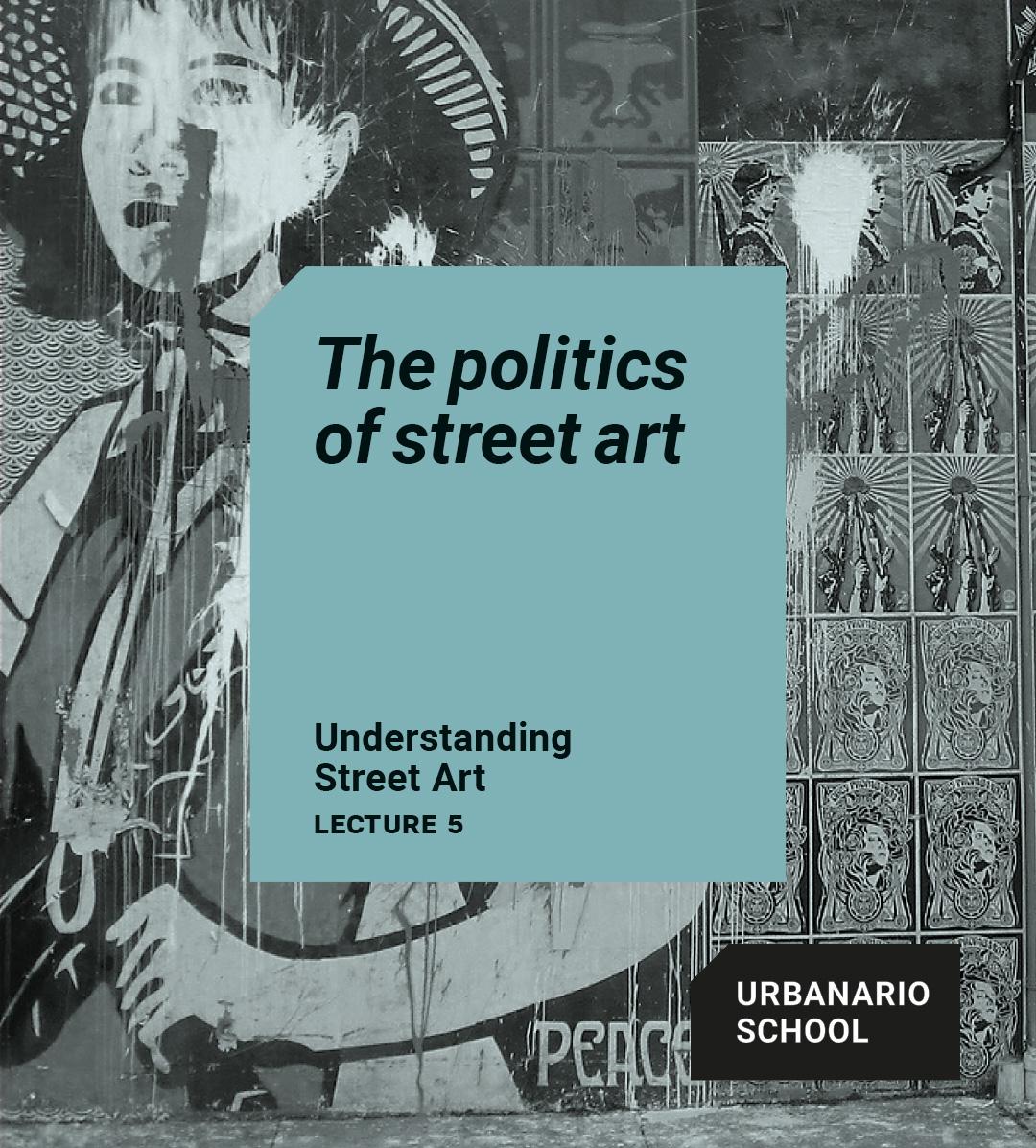 The politics of street art