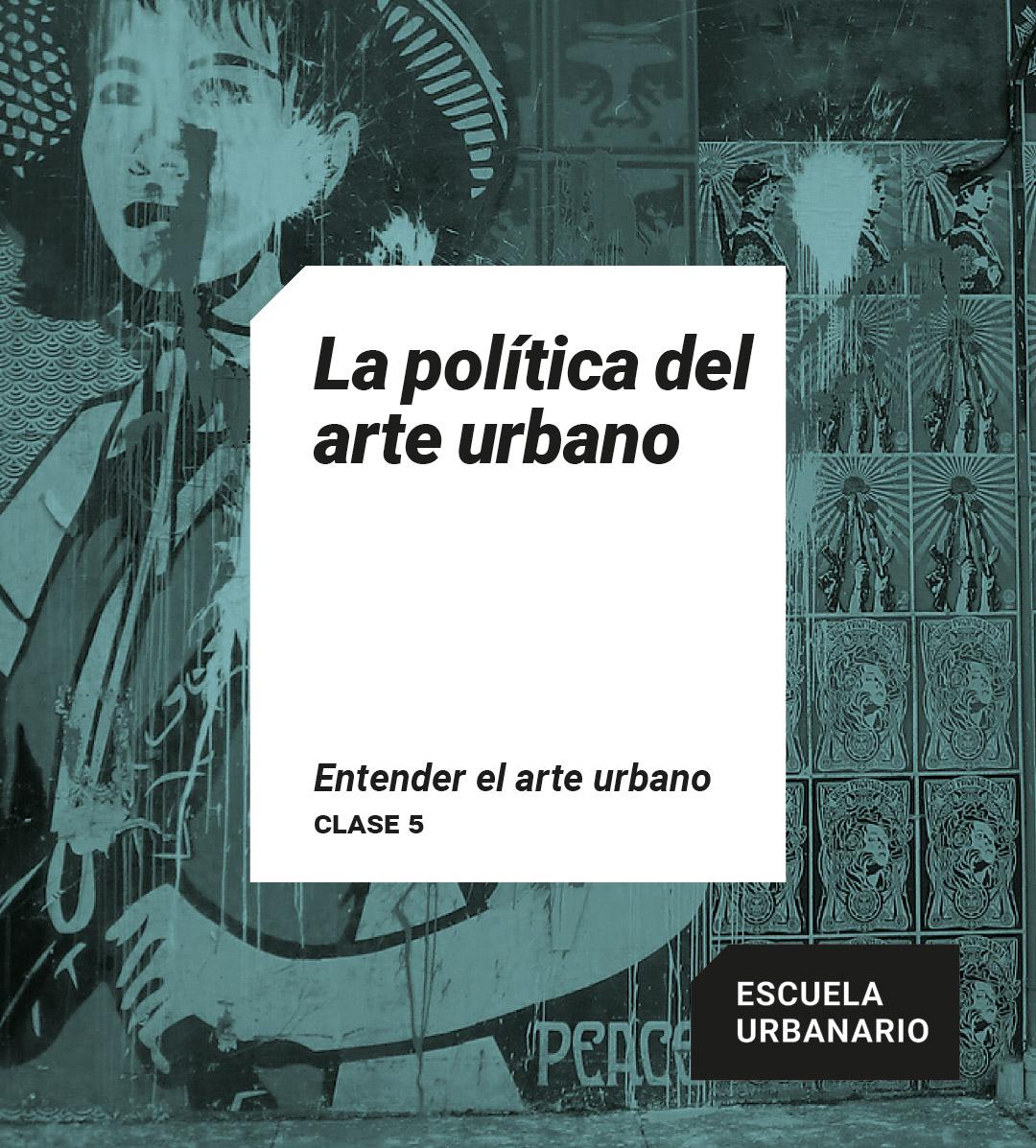 La politica del arte urbano