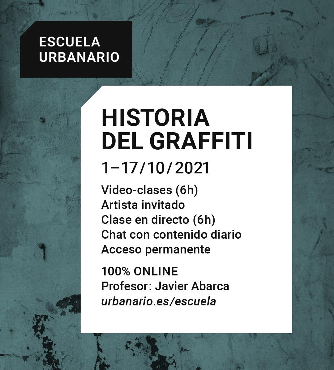 Histora del graffiti - Escuela Urbanario