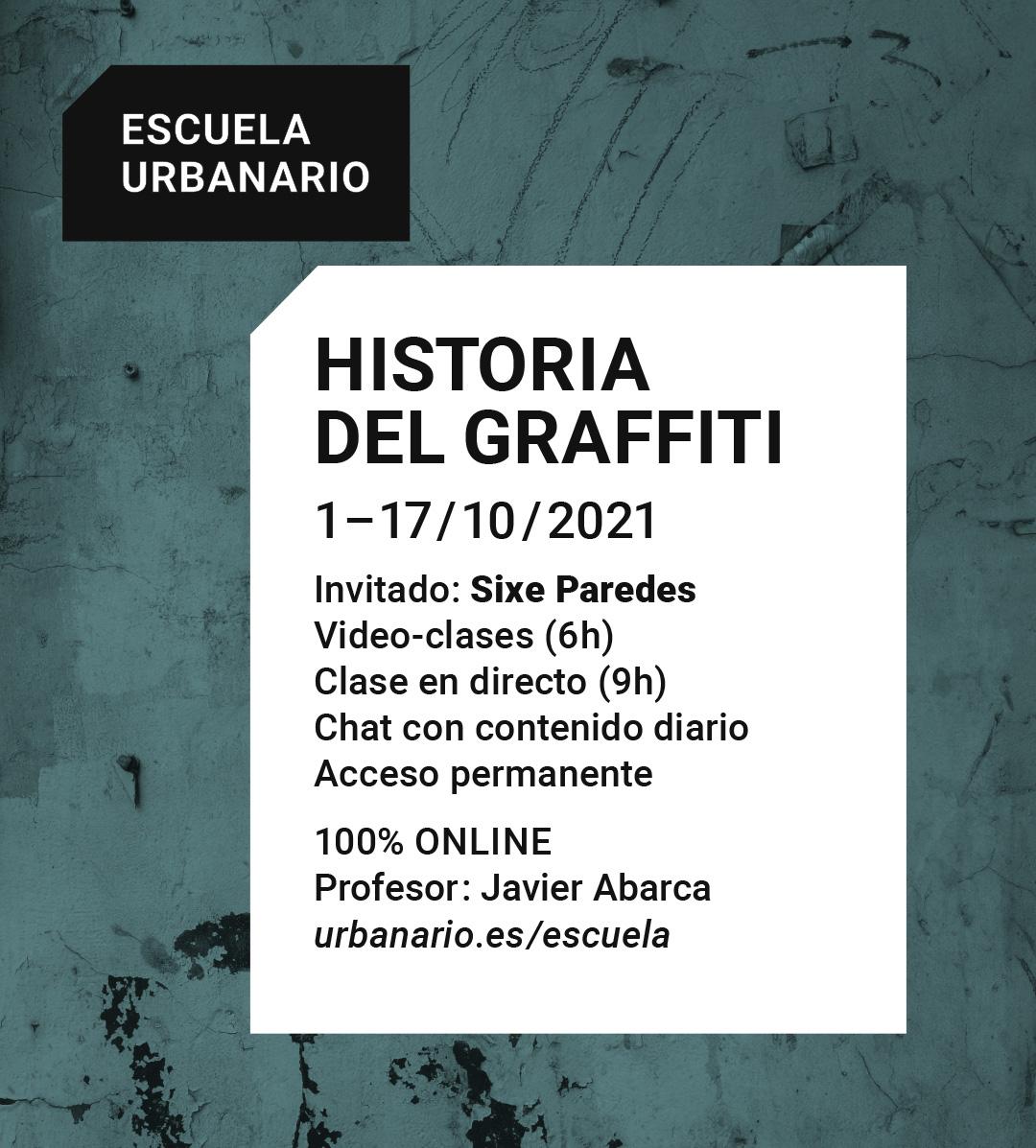 Historia del graffiti - Escuela Urbanario