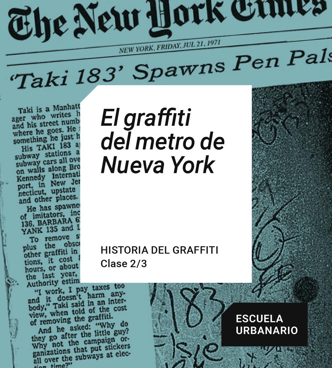 El graffiti del metro de Nueva York - Escuela Urbanario