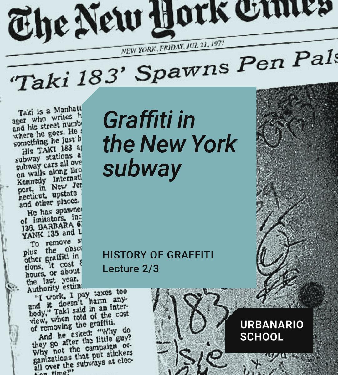 Graffiti in the New York subway - Urbanario School