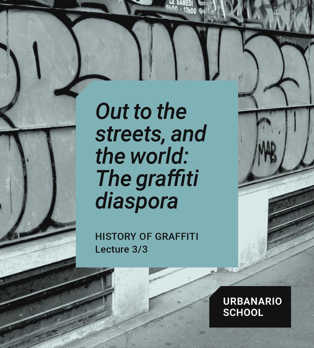 The graffiti diaspora - Urbanario School