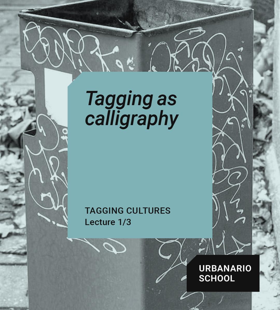 Tagging as calligraphy - Urbanario School