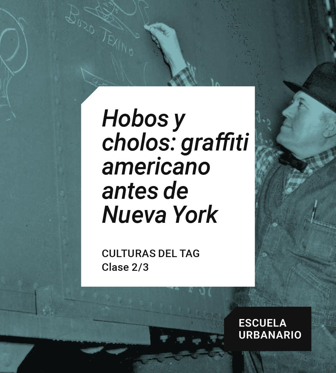 Hobos y cholos - Escuela Urbanario