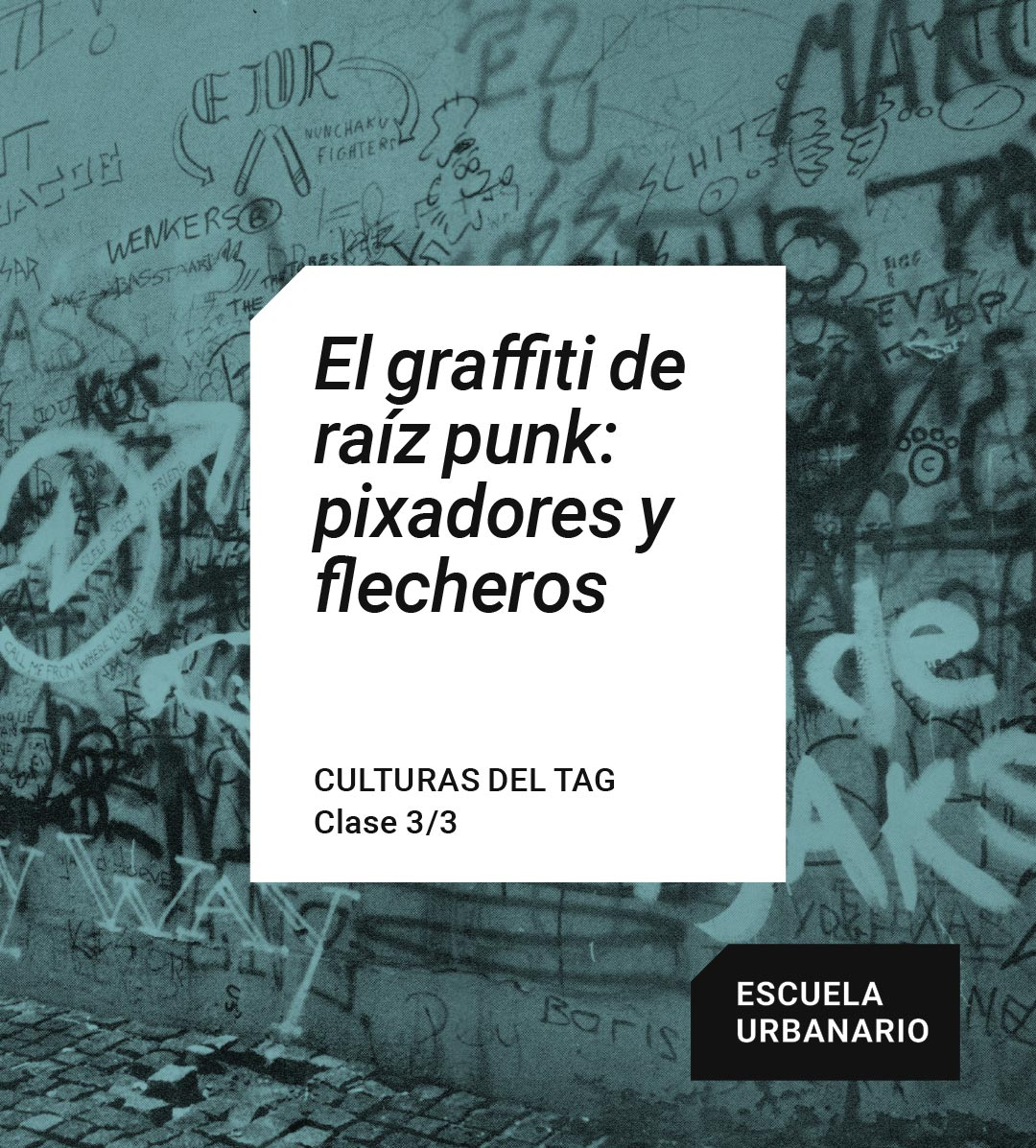 El graffiti de raíz punk - Escuela Urbanario