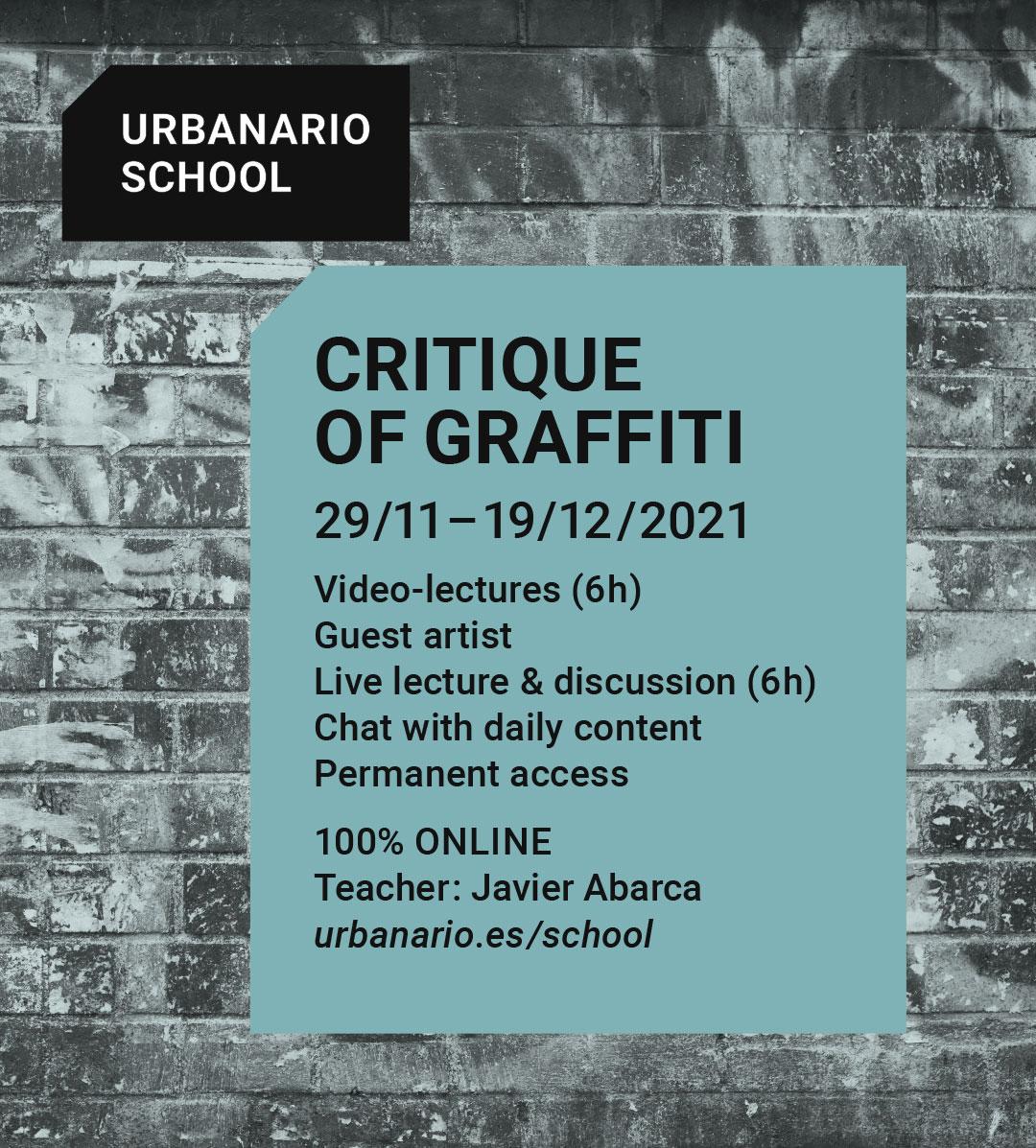 Critique of graffiti - Urbanario School
