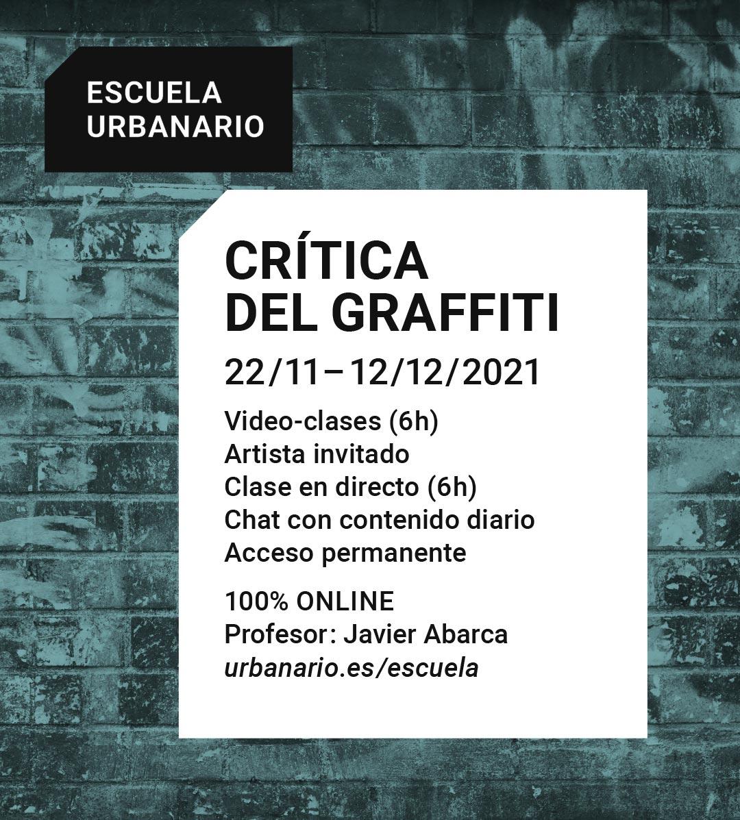 Crítica del graffiti - Escuela Urbanario