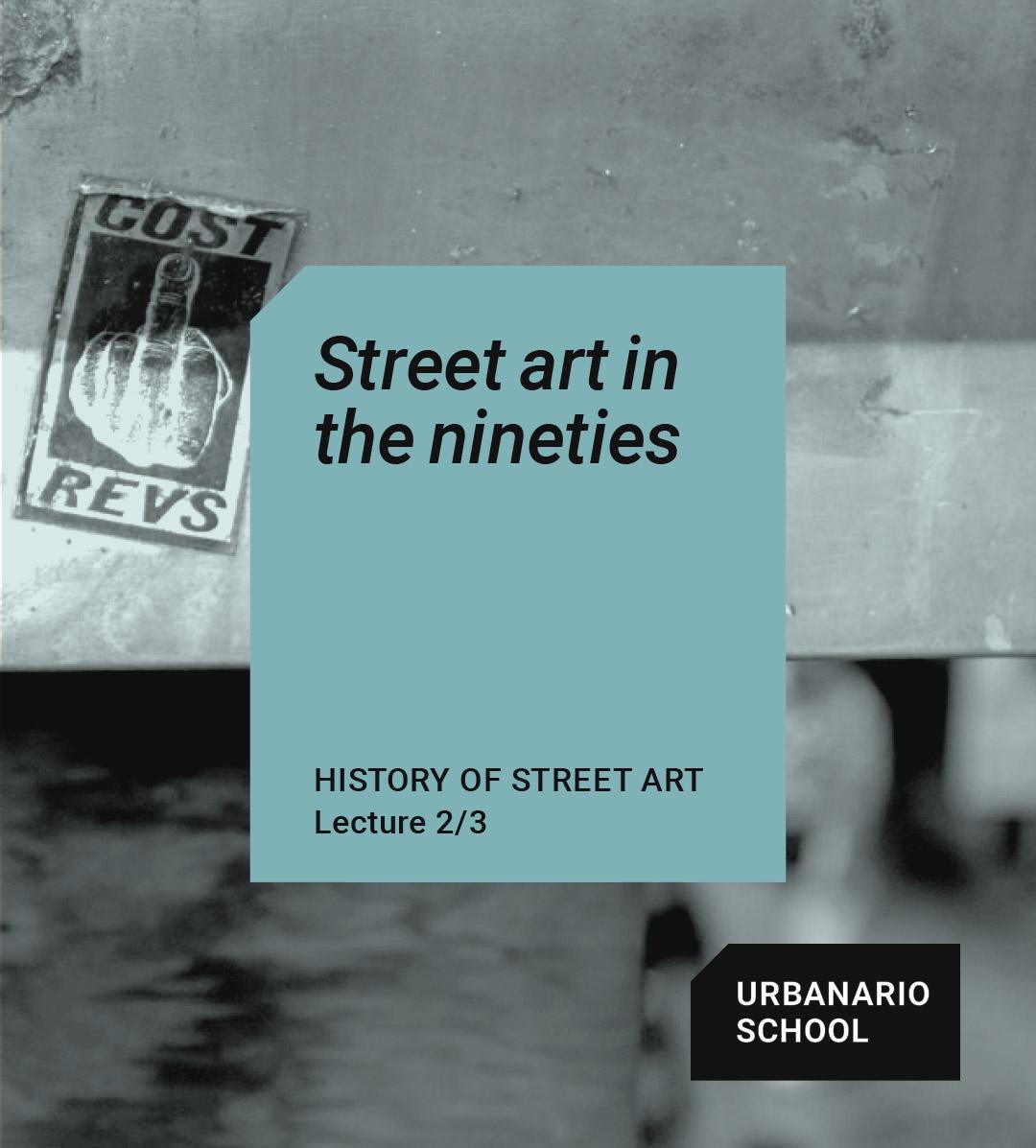 Street art in the nineties - Urbanario School