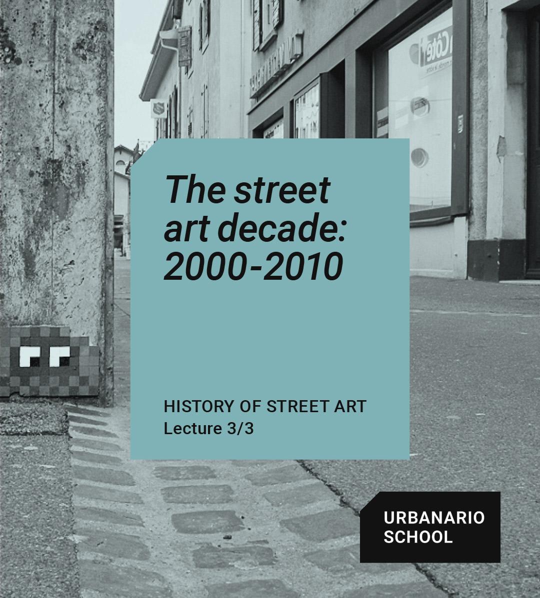 The decade of street art - Urbanario School