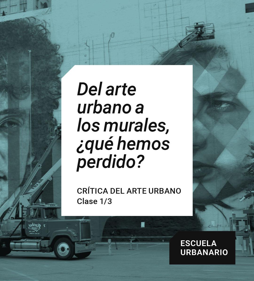 Del arte urbano a los murales - Escuela Urbanario