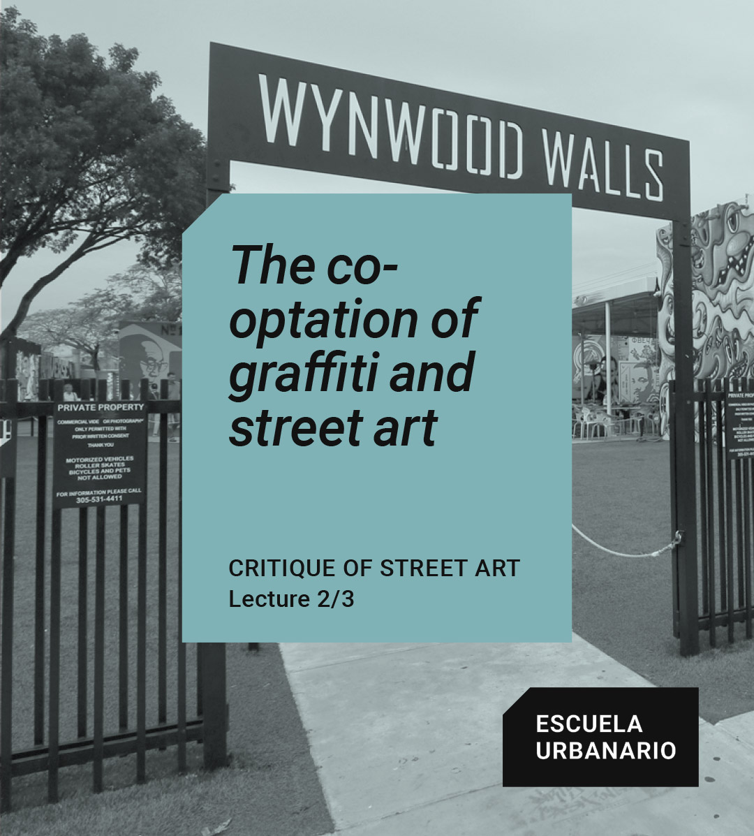 The co-optation of graffiti and street art - Urbanario School
