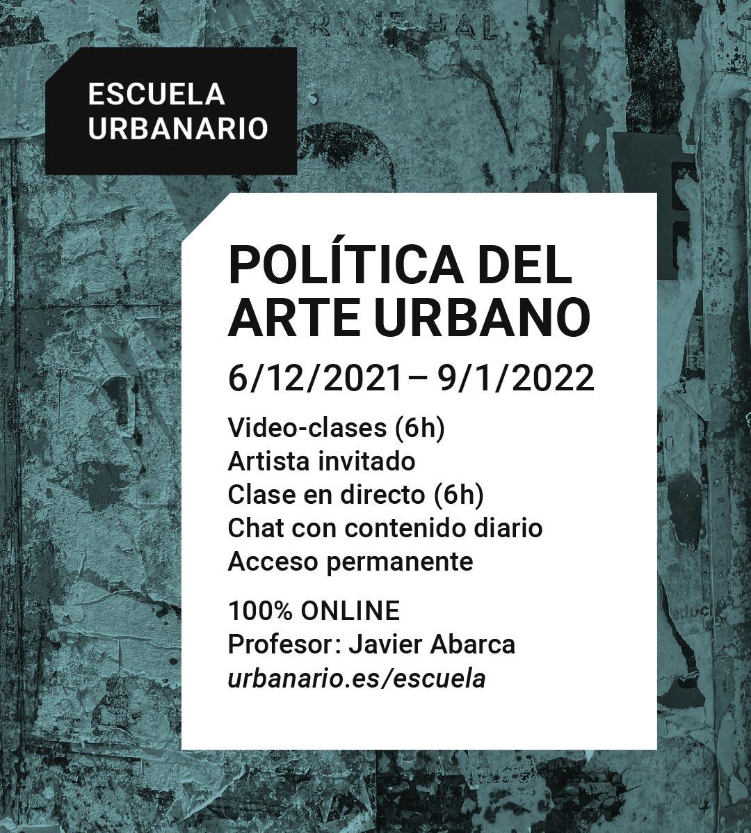 Política del arte urbano - Escuela Urbanario