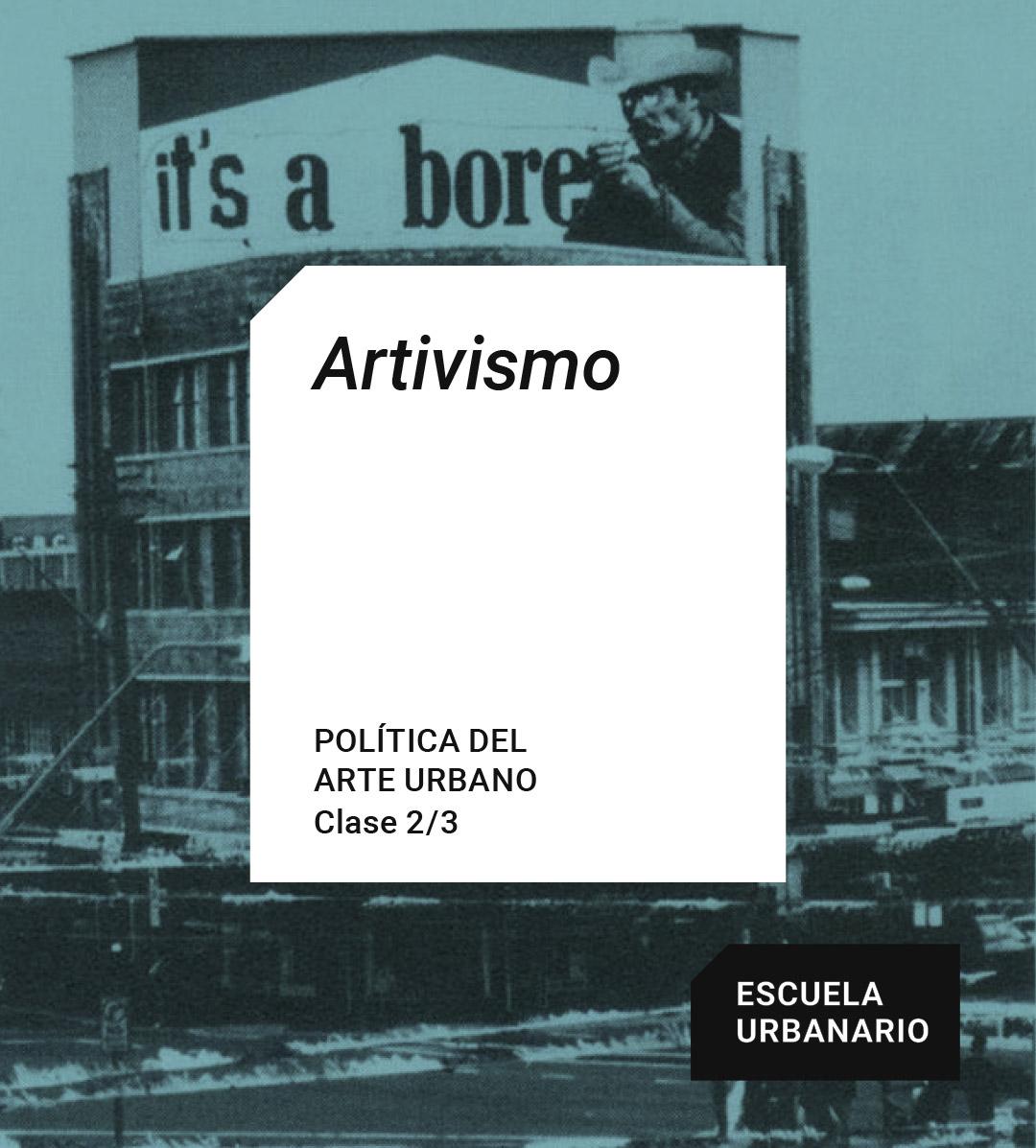 Artivismo - Escuela Urbanario