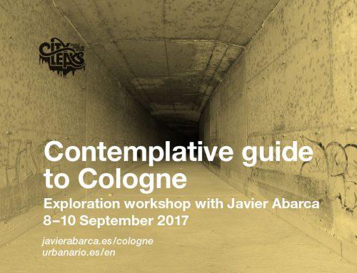 """""""Guía contemplativa de Colonia"""", taller de exploración con Javier Abarca"""