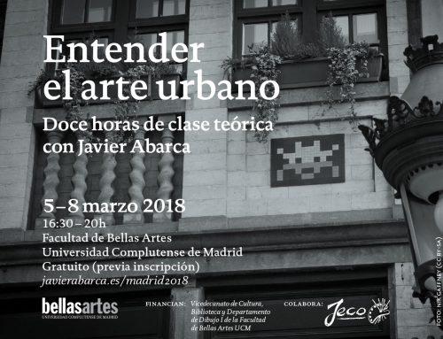 """""""Entender el arte urbano"""": doce horas de clase teórica con Javier Abarca en Madrid – Entrada libre"""