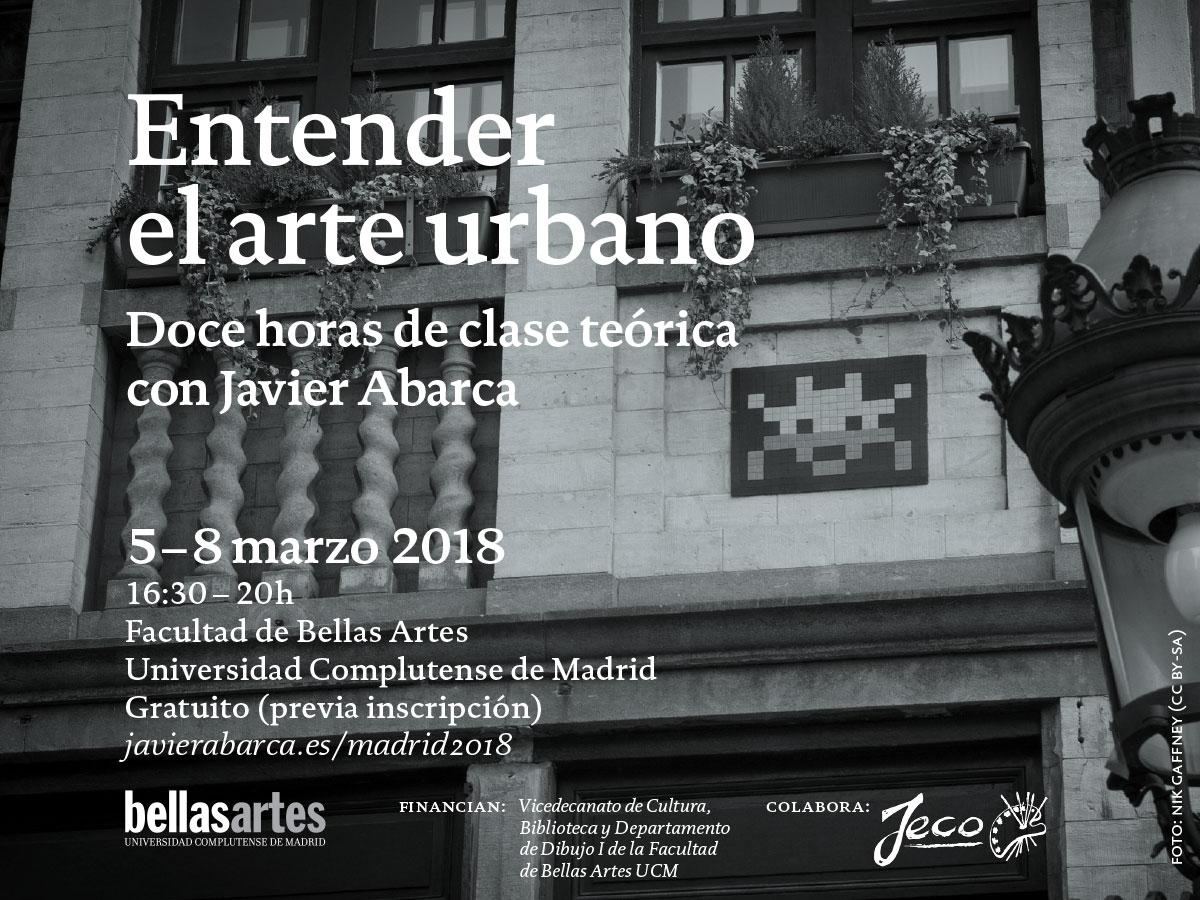 Entender el arte urbano - Javier Abarca - 2018