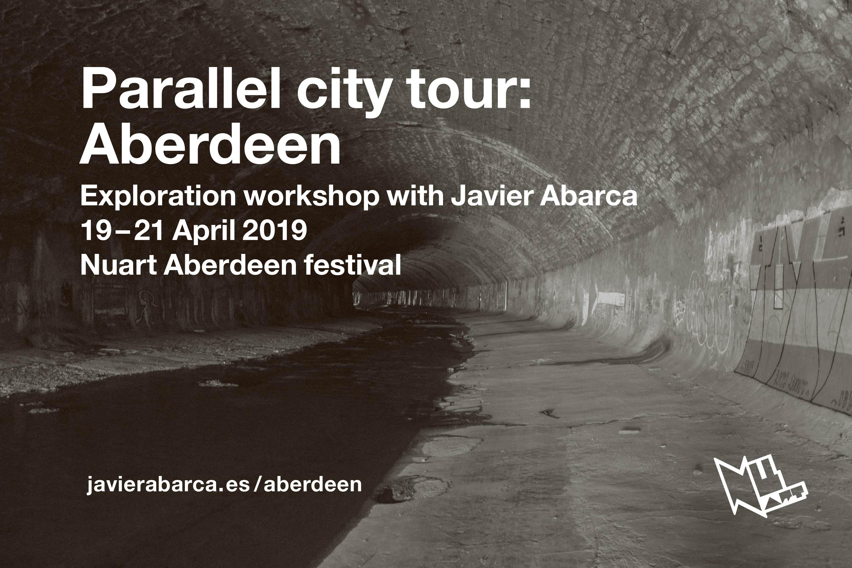 Parallel City Tour Aberdeen - Javier Abarca 2019