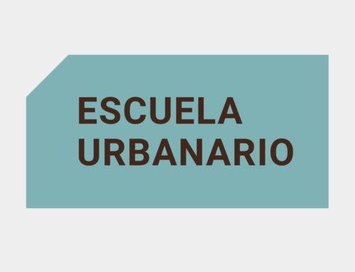 Presentamos la Escuela Urbanario