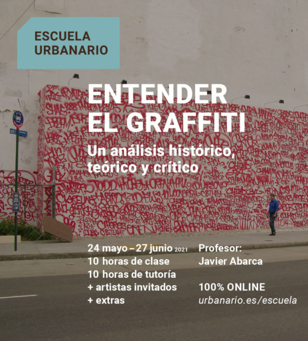 Entender el Graffiti-Escuela Urbanario