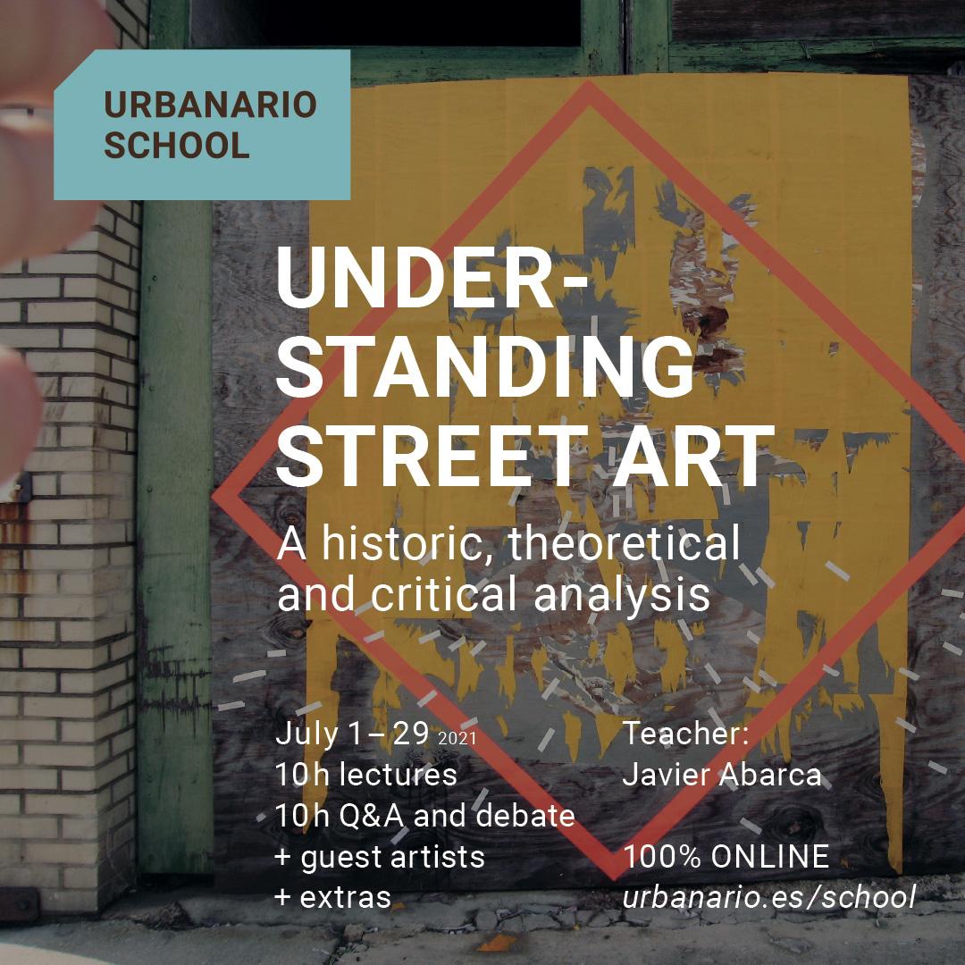 Understanding Street Art summer 2021